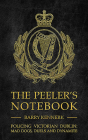 The Peeler's Notebook: Policing Victorian Dublin, Mad Dogs, Duals and Dynamite Cover Image