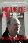 Moving the Bar: My Life as a Radical Lawyer Cover Image