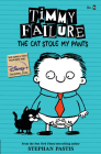 Timmy Failure: The Cat Stole My Pants Cover Image