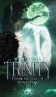 Trinity - Finding Faith Cover Image
