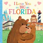 I Love You as Big as Florida Cover Image