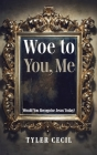 Woe to You, Me Cover Image