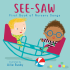 See-Saw!: First Book of Nursery Songs (Nursery Time #3) Cover Image
