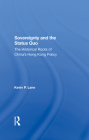 Sovereignty and the Status Quo: The Historical Roots of China's Hong Kong Policy Cover Image
