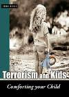 Terrorism and Kids: Comforting Your Child Cover Image