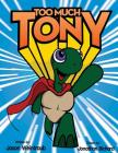 Too Much, Tony Cover Image