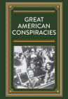 Great American Conspiracies Cover Image