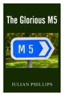 The Glorious M5 Cover Image