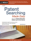 Patent Searching Made Easy: How to Do Patent Searches Online and in the Library Cover Image
