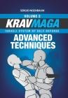 Krav Maga Advanced Techniques: Israeli System of Self-Defense Volume 2 Cover Image