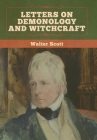 Letters on Demonology and Witchcraft Cover Image