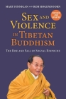 Sex and Violence in Tibetan Buddhism,: The Rise and Fall of Sogyal Rinpoche Cover Image
