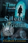 The Time Traveler Professor, Book One: Silent Meridian Cover Image