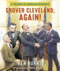 Grover Cleveland, Again!: A Treasury of American Presidents Cover Image