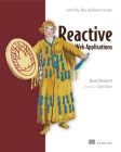 Reactive Web Applications: Covers Play, Akka, and Reactive Streams Cover Image