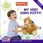 Fisher-Price: My Very Own Potty!: A Potty Book for Boys Cover Image