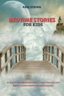 Bedtime Stories for Kids: A collection of meditation stories to help your kids sleep deeply, achieve mindfulness and relaxation Cover Image
