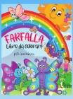 Farfalla libro da colorare per bambini: Farfalla libro da colorare per i bambini: Farfalle carine e colorate, le migliori immagini di farfalle per bam Cover Image