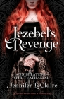 Jezebel's Revenge: Annihilating the Spirit of Athaliah Cover Image