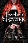 Jezebel's Revenge: Annihilating the Spirit of Athaliah Cover Image