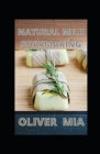 Natural Milk Soapmaking: The Natural Guide to Making Milk Soap From Cow Milk, Goat Milk and Any Other Milk Cover Image
