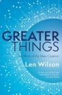 Greater Things: The Work of the New Creation Cover Image