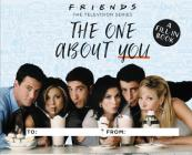 Friends: The One About You: A Fill-In Book Cover Image