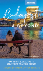 Moon Budapest & Beyond: Day Trips, Local Spots, Strategies to Avoid Crowds (Travel Guide) Cover Image