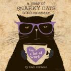 A Year of Snarky Cats 2020 Wall Calendar Cover Image