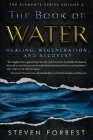 The Book of Water: Healing, Regeneration and Recovery (Elements #4) Cover Image