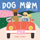 Dog Mom Mini Wall Calendar 2021 Cover Image
