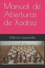 Manual de Aberturas de Xadrez Cover Image