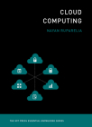 Cloud Computing (MIT Press Essential Knowledge) Cover Image