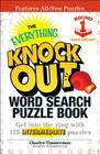 The Everything Knock Out Word Search Puzzle Book: Middleweight Round 1: Get into the ring with 125 intermediate puzzles Cover Image