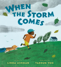 When the Storm Comes Cover Image
