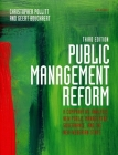 Public Management Reform: A Comparative Analysis - New Public Management, Governance, and the Neo-Weberian State Cover Image
