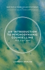 An Introduction to Psychodynamic Counselling (Basic Texts in Counselling and Psychotherapy) Cover Image