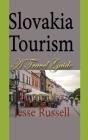 Slovakia Tourism: A Travel Guide Cover Image
