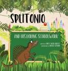 Splitonio and His Boring Schoolwork Cover Image