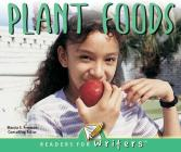 Plant Foods (Readers for Writers - Emergent) Cover Image