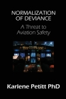 Normalization of Deviance: A Threat to Aviation Safety Cover Image