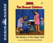The Mystery of the Empty Safe (The Boxcar Children Mysteries #75) Cover Image