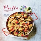 Paella: and other Spanish rice dishes Cover Image