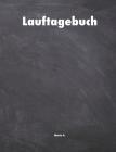 Lauftagebuch: Notizbuch zur Dokumentation und Analyse deiner Jogging Läufe I Running Tagebuch für Jogger I Platz für 54 Wochen Train Cover Image