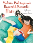 Melissa Parkington's Beautiful, Beautiful Hair Cover Image