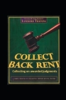 Collect Back Rent Collecting on Awarded Judgments: Post-Judgment Procedures to Collect Cover Image