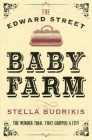 The Edward Street Baby Farm Cover Image