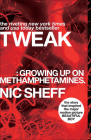 Tweak: Growing Up on Methamphetamines Cover Image