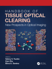 Handbook of Tissue Optical Clearing: New Prospects in Optical Imaging Cover Image