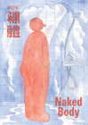 Naked Body: An Anthology of Chinese Comics Cover Image